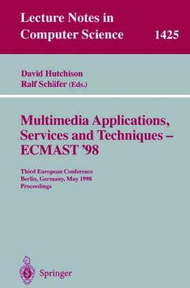 Buch: Multimedia Applications, Services and Techniques - ECMAST'98