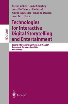 Buch: Technologies for Interactive Digital Storytelling and Entertainment