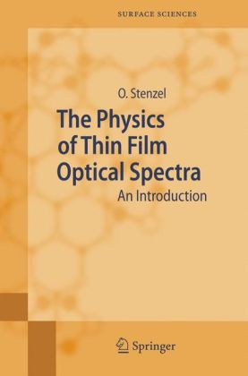 Buch: The Physics of Thin Film Optical Spectra