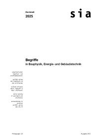 Merkblatt: SIA Merkblatt 2025, Ausgabe 2012. Begriffe in Bauphysik, Energie- und Gebäudetechnik
