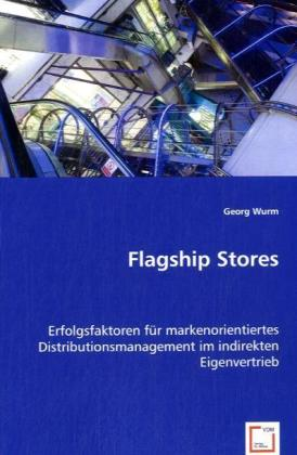 Buch: Flagship Stores