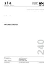 Norm: SIA 240:2012. Metallbauarbeiten