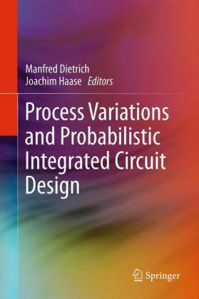Buch: Process Variations and Probabilistic Integrated Circuit Design