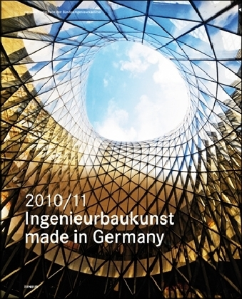 Buch: Ingenieurbaukunst - made in Germany. 2010/2011
