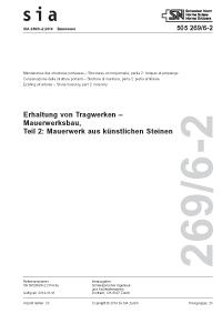 Norm: SIA 269/6-2:2014. Erhaltung von Tragwerken - Mauerwerksbau, Teil 2: Mauerwerk aus künstlichen Steinen