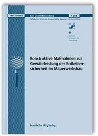 Forschungsbericht: Erdbebensicherheit von Mauerwerksbauten