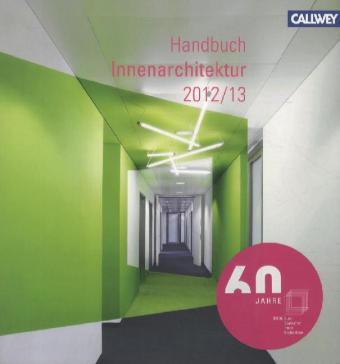 Buch bdia handbuch innenarchitektur 2012 2013 for Innenarchitektur verband