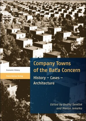 Buch: Company Towns of the Bat'a Concern