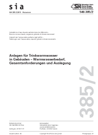 Norm: SIA 385/2:2015. Anlagen für Trinkwarmwasser in Gebäuden - Warmwasserbedarf, Gesamtanforderungen und Auslegung