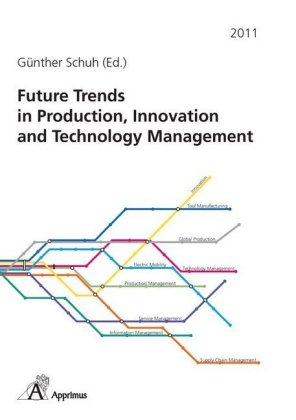 Buch: Future Trends in Production, Innovation and Technology Management (2011)