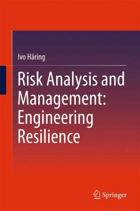 Buch: Risk Analysis and Management: Engineering Resilience
