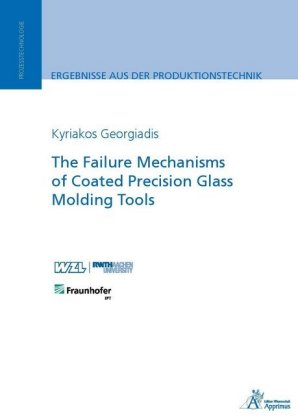 Buch: The Failure Mechanisms of Coated Precision Glass Molding Tools