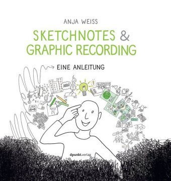 Buch: Sketchnotes & Graphic Recording