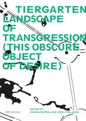 Buch: Tiergarten, Landscape of Transgression