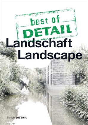 Buch: best of DETAIL Landschaft / Landscape