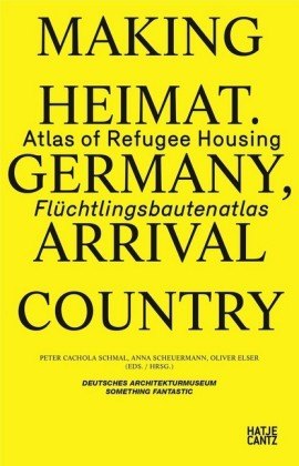 Buch: Making Heimat. Germany, Arrival Country