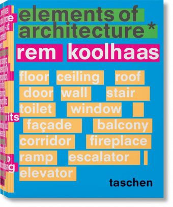 Buch: Rem Koolhaas. Elements of Architecture