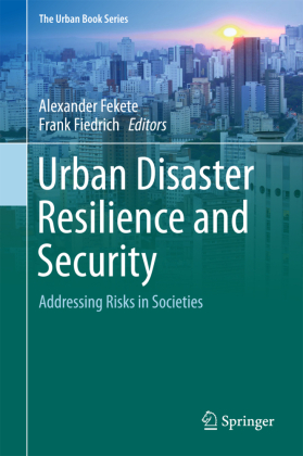 Forschungsbericht: Urban Disaster Resilience and Security
