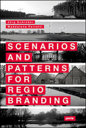 Buch: Scenarios and Patterns for Regiobranding