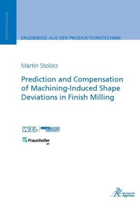 Buch: Prediction and Compensation of Machining-Induced Shape Deviations in Finish Milling