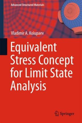 Buch: Equivalent Stress Concept for Limit State Analysis