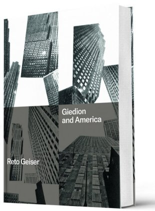 Buch: Giedion and America