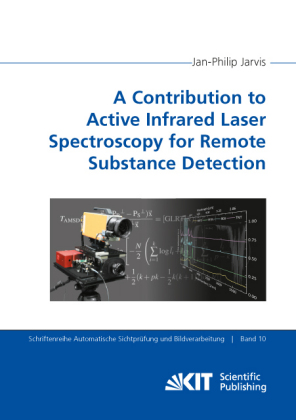 Buch: A Contribution to Active Infrared Laser Spectroscopy for Remote Substance Detection