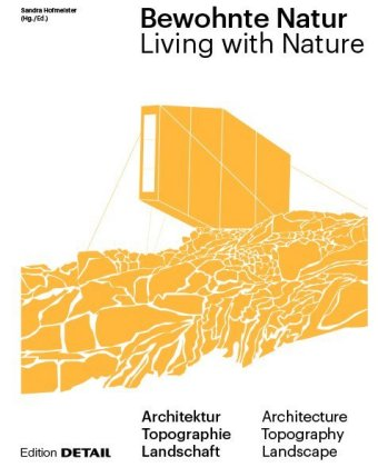 Buch: Bewohnte Natur; Living with Nature
