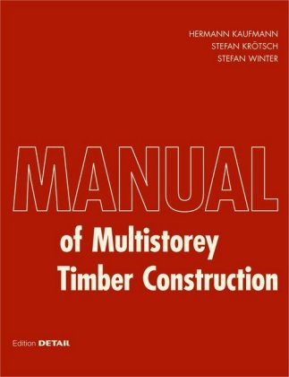 Buch: Manual of Multistorey Timber Construction