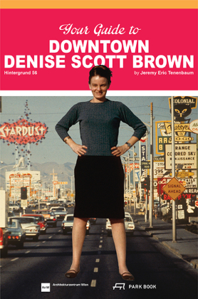Buch: Your Guide to Downtown Denise Scott Brown