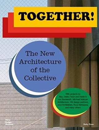 Buch: Together! The New Architecture of the Collective