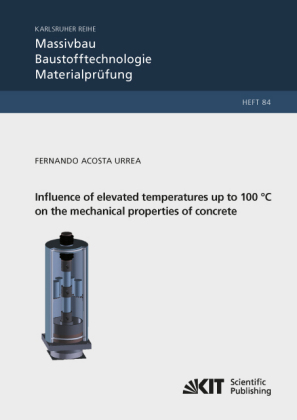 Buch: Influence of elevated temperatures up to 100 °C on the mechanical properties of concrete