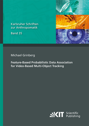 Buch: Feature-Based Probabilistic Data Association for Video-Based Multi-Object Tracking