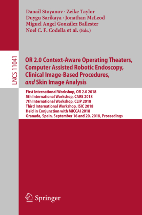 Buch: OR 2.0 Context-Aware Operating Theaters, Computer Assisted Robotic Endoscopy, Clinical Image-Based Procedures, and Skin