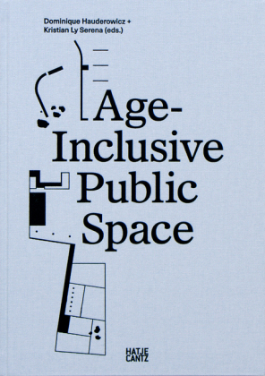 Buch: Age-Inclusive Public Space