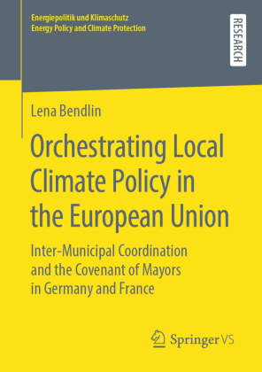 Buch: Orchestrating Local Climate Policy in the European Union