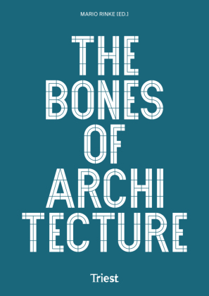 Buch: The Bones of Architecture