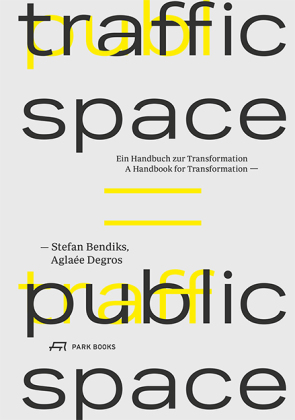 Buch: Traffic Space is Public Space