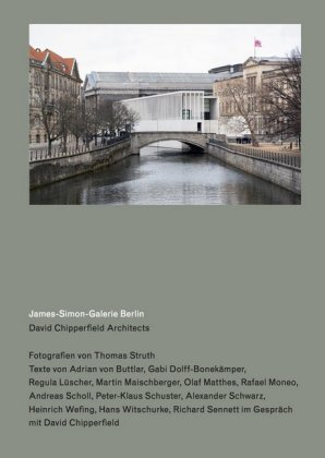 Buch: David Chipperfield Architects. James-Simon-Galerie Berlin