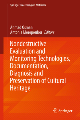 Buch: Nondestructive Evaluation and Monitoring Technologies, Documentation, Diagnosis and Preservation of Cultural Heritage