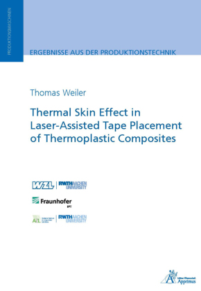 Buch: Thermal Skin Effect in Laser-Assisted Tape Placement of Thermoplastic Composites