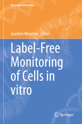 Buch: Label-Free Monitoring of Cells in vitro