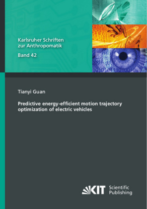 Buch: Predictive energy-efficient motion trajectory optimization of electric vehicles
