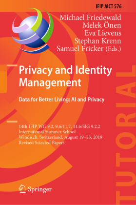 Buch: Privacy and Identity Management. Data for Better Living: AI and Privacy
