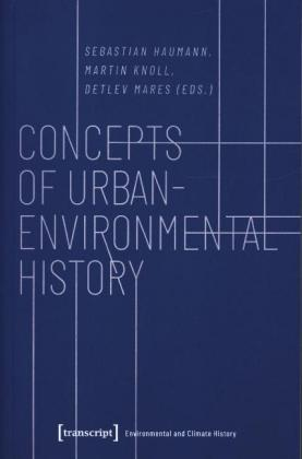 Buch: Concepts of Urban-Environmental History