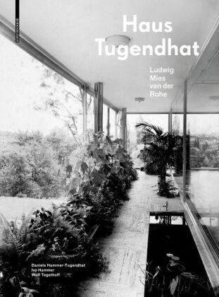 Buch: Haus Tugendhat. Ludwig Mies van der Rohe