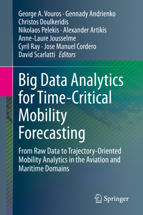 Buch: Big Data Analytics for Time-Critical Mobility Forecasting