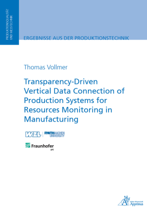 Buch: Transparency-Driven Vertical Data Connection of Production Systems for Resources Monitoring in Manufacturing
