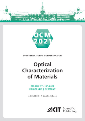 Buch: OCM 2021 - Optical Characterization of Materials : Conference Proceedings