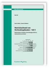 Forschungsbericht: Materialaufwand von Nichtwohngebäuden - Teil II